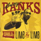 Cutty Ranks - Limb By Limb - Reggae Anthology (17th North Parade) CD